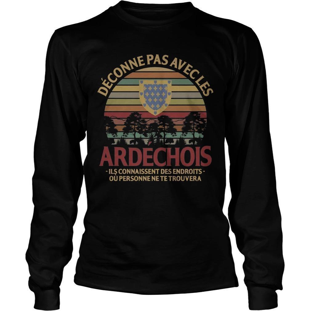 Vintage Déconne Pas Avec Les Ardéchois Longsleeve