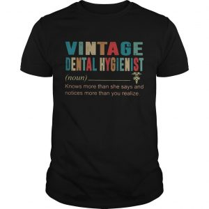 Vintage Dental Hygienist Knows More Than She Says And Notices More Shirt