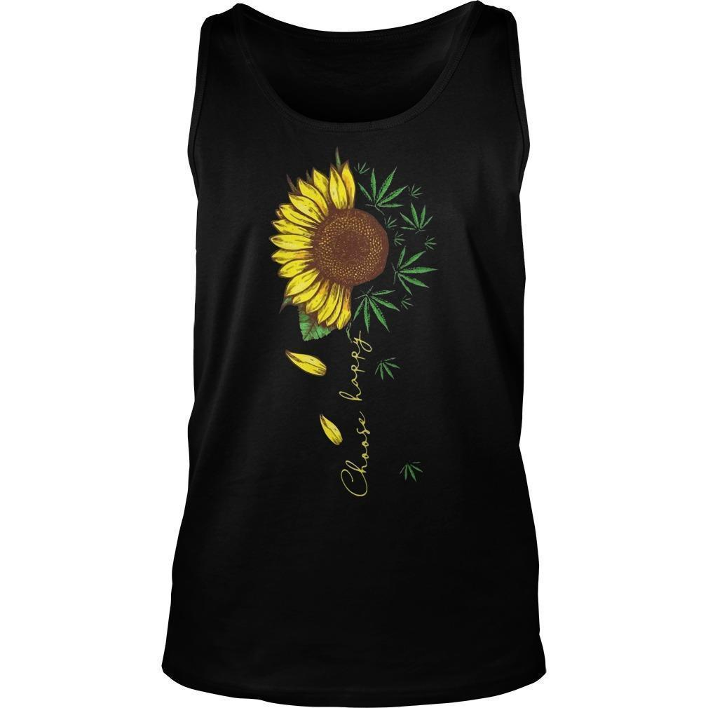 Weed And Sunflower Choose Happy Tank Top