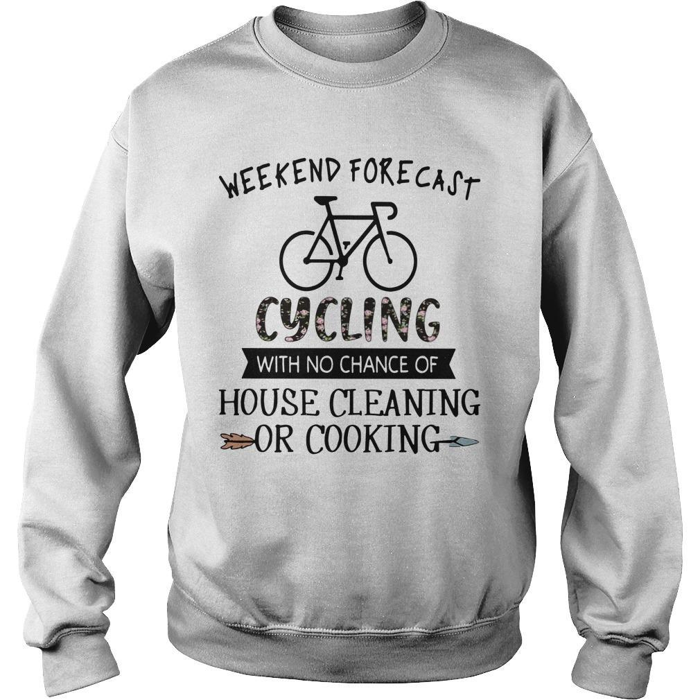 Weekend Forecast Cycling With No Chance Of House Cleaning Or Cooking Sweater