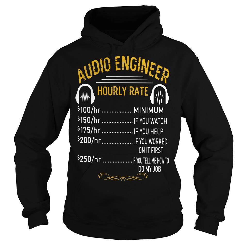 Audio Engineer Hourly Rate Hoodie