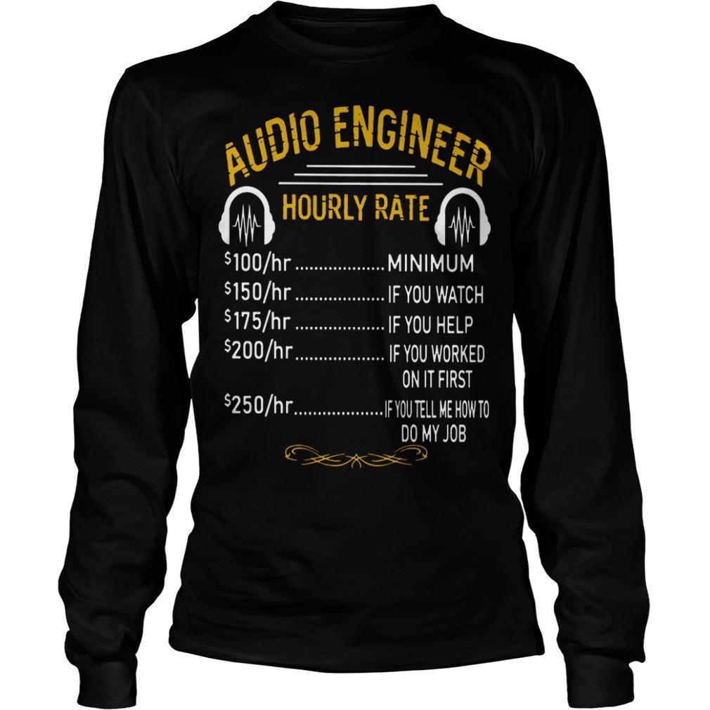 Audio Engineer Hourly Rate Longsleeve