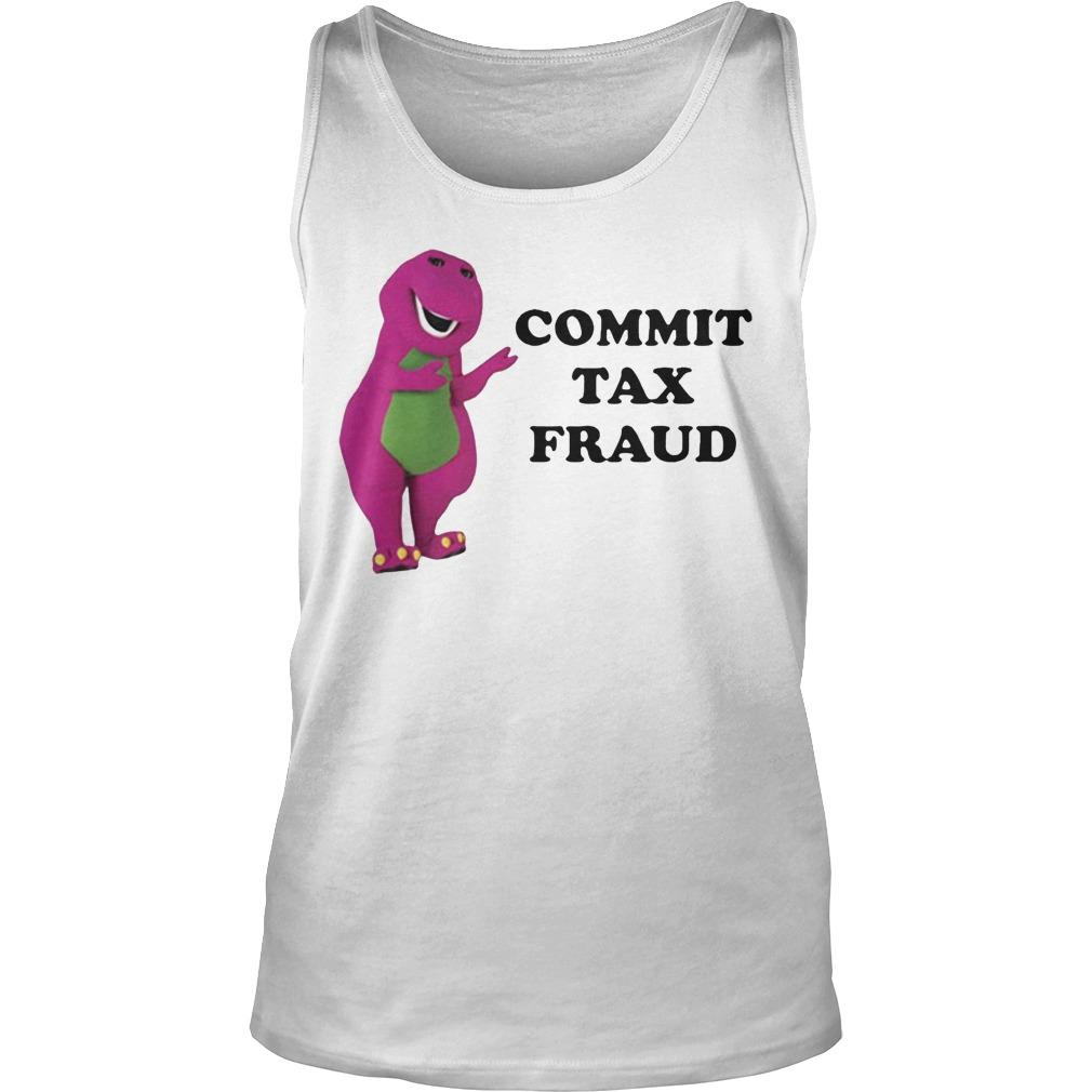 Barney Commit Tax Fraud Tank Top
