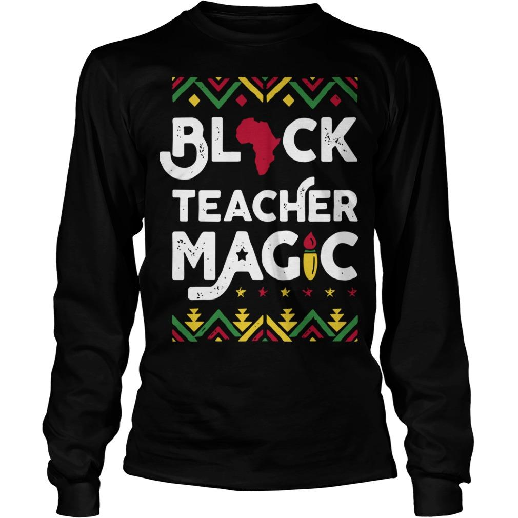 Black Teacher Magic Longsleeve