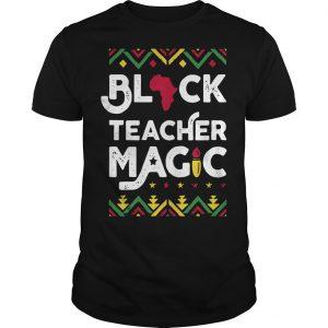 Black Teacher Magic Shirt