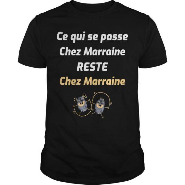Ce Qui Se Passe Chez Marraine Reste Chez Marraine Shirt
