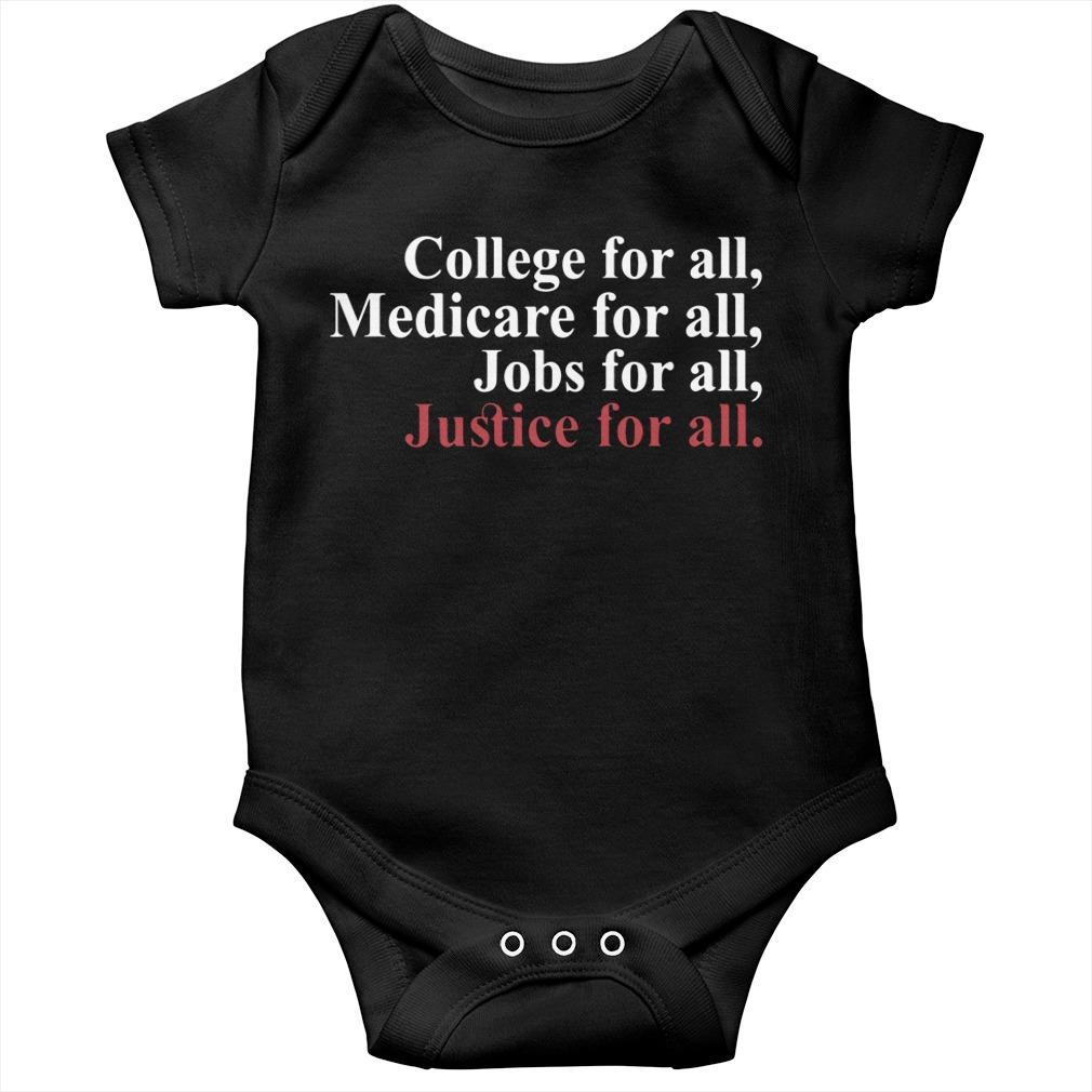 College For All Medicare For All Jobs For All Justice For All Longsleeve