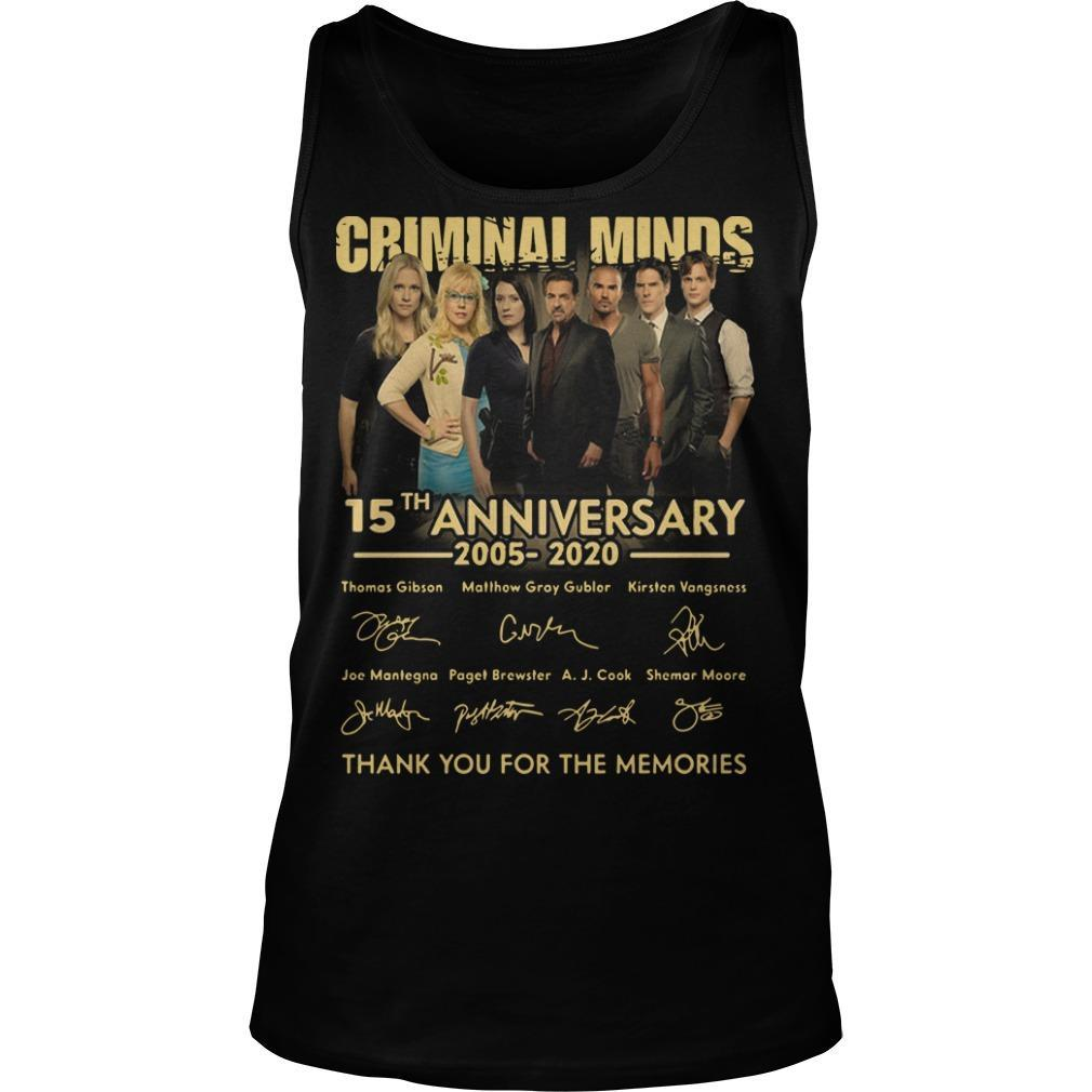 Criminal Minds 15th Anniversary 2005 2020 Thank You For The Memories Tank Top