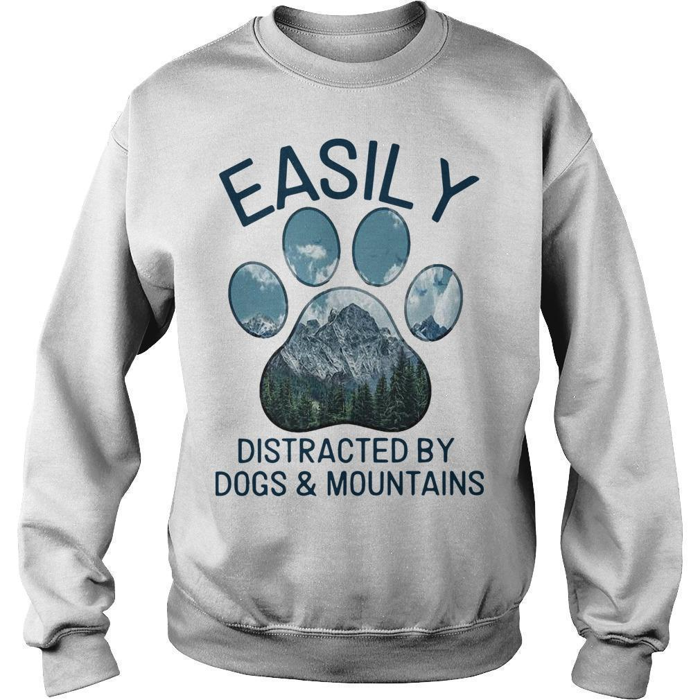 Easily Distracted By Dogs And Mountains Sweater