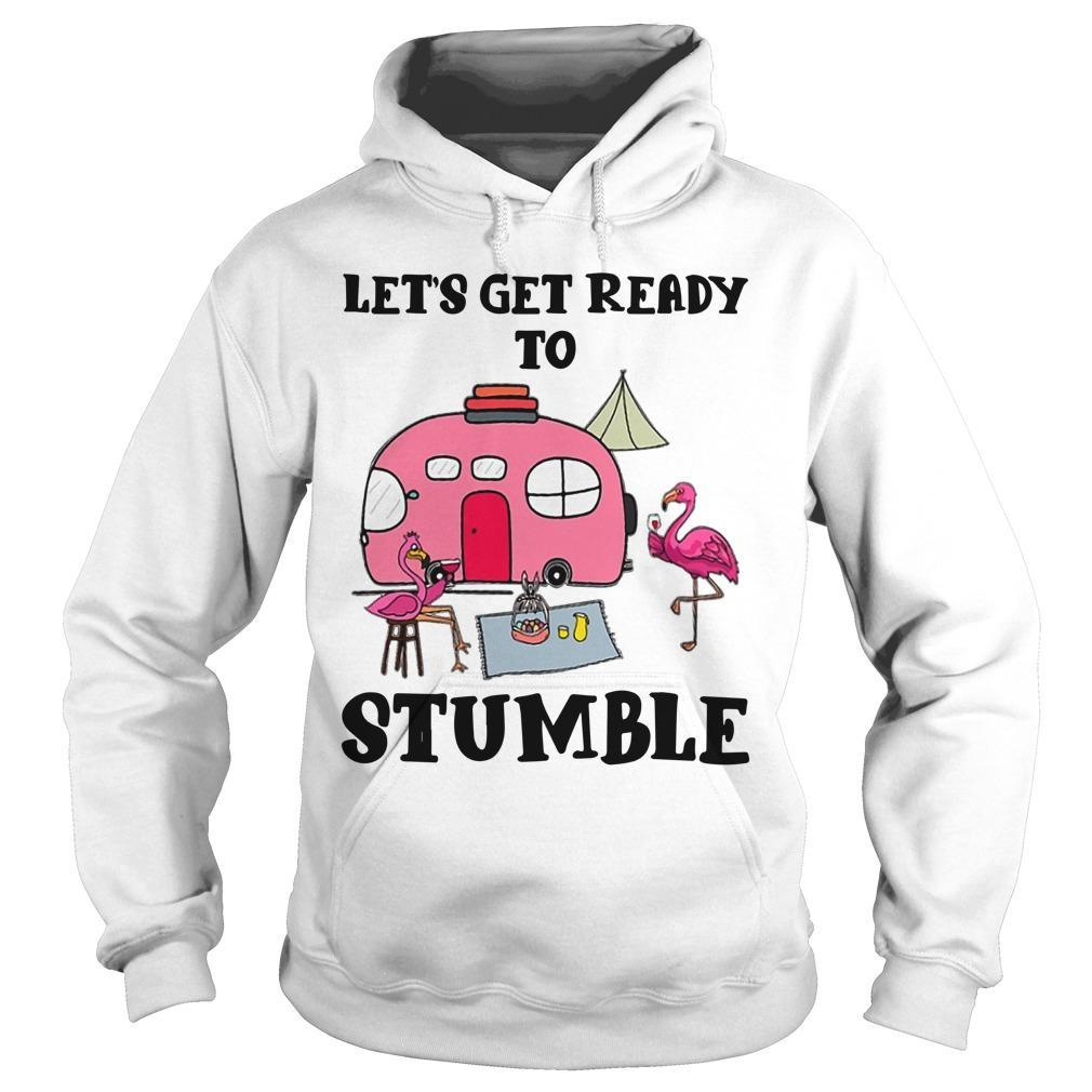 Flamingo Camping Let's Get Ready To Stumble Hoodie