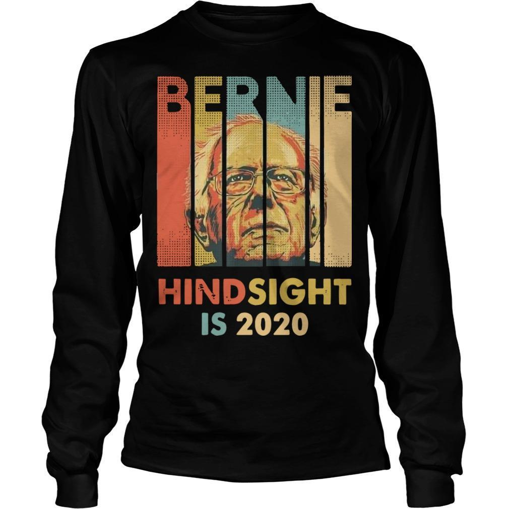 Hindsight Is 2020 Bernie Sanders T Longsleeve