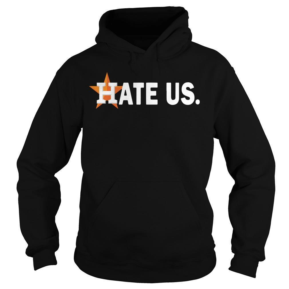 Houston Astros Hate Us Hoodie