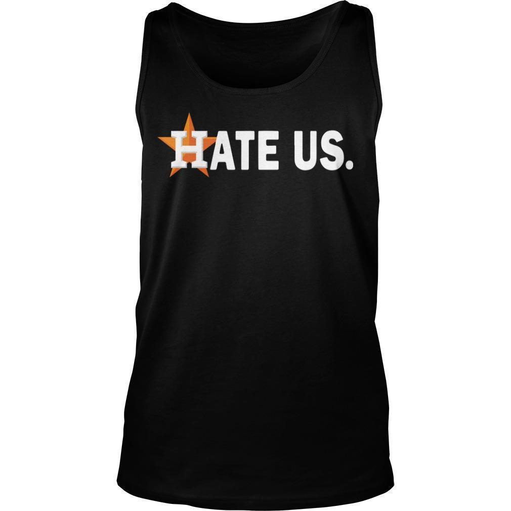 Houston Astros Hate Us Tank Top
