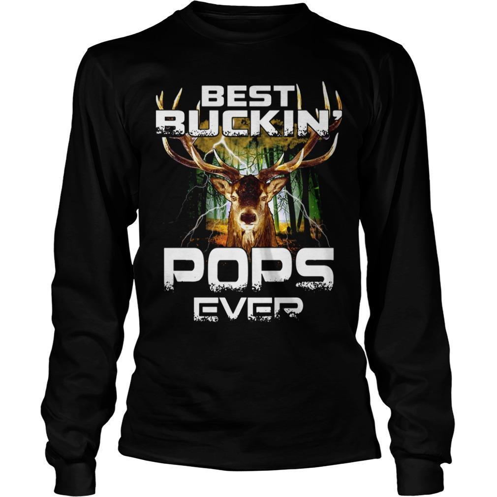 Hunting Best Buckin Pops Ever Longsleeve