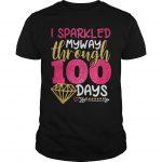 I Sparkled My Way Through 100 Days Shirt