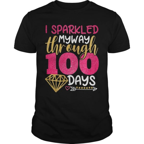 I Sparkled My Way Through 100 Days Shirt