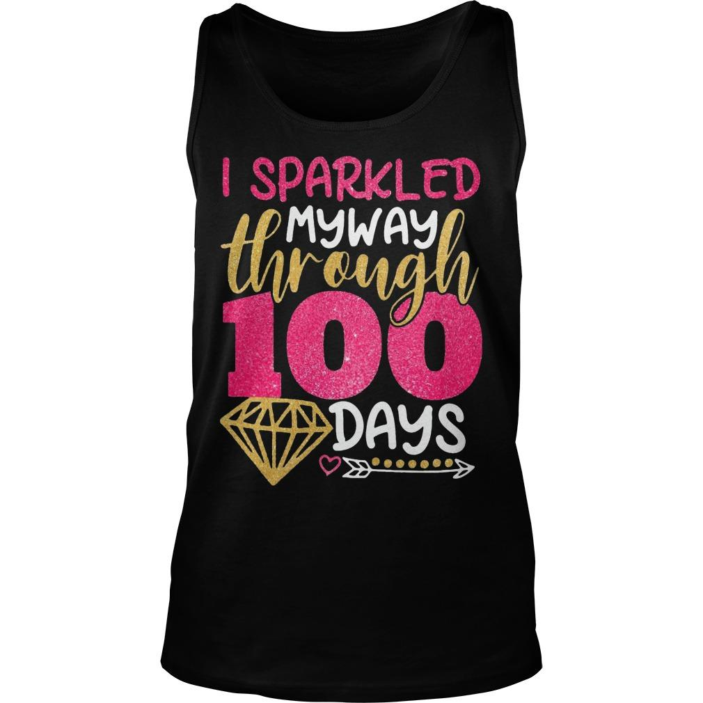 I Sparkled My Way Through 100 Days Tank Top