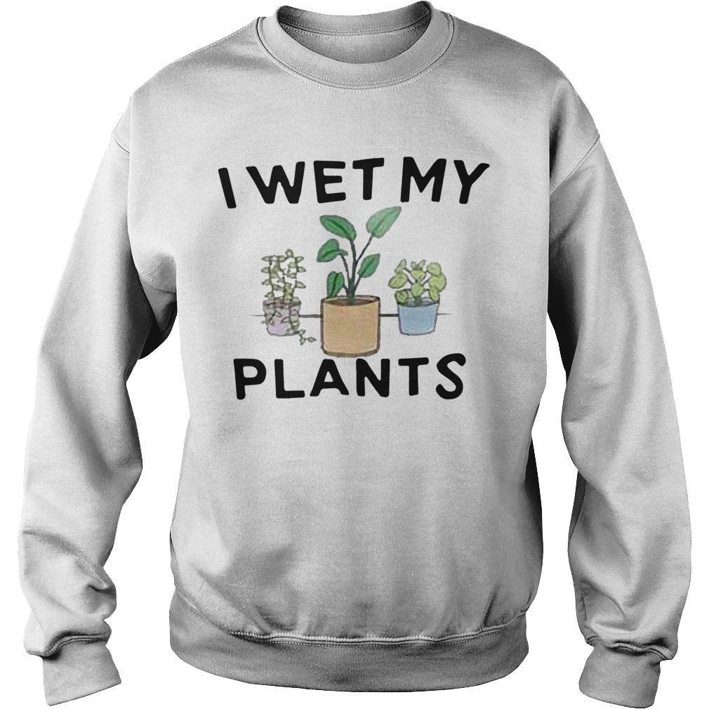 I Wet My Plants Sweater