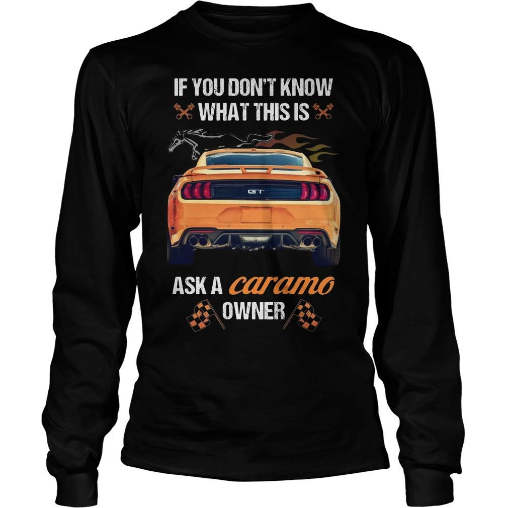 If You Don't Know What This Is Ask A Camaro Owner Longsleeve