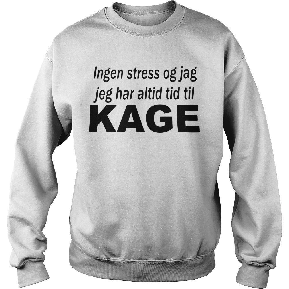 Ingen Stress Og Jag Jeg Har Altid Tid Til Kage Sweater