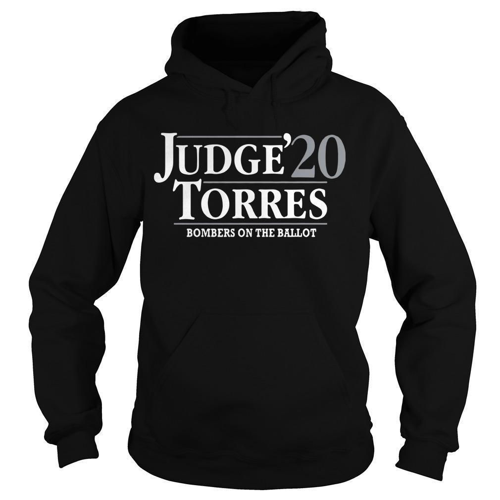 Judge Torres 20 Bombers On The Ballot Hoodie