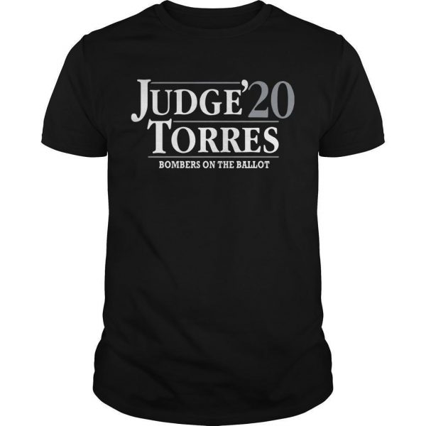 Judge Torres 20 Bombers On The Ballot Shirt