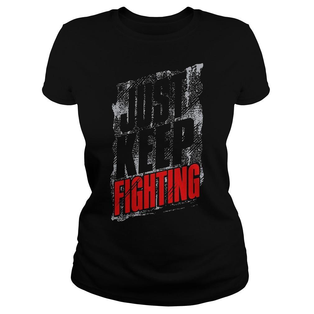 Just Keep Fighting Longsleeve