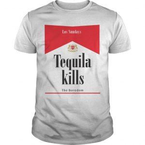 Los Sundays Tequila Kills The Boredom Shirt