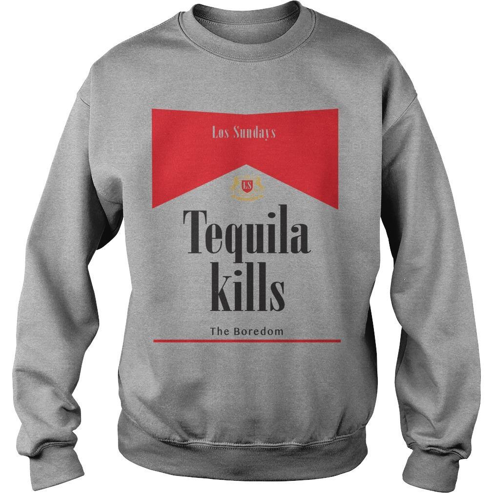 Los Sundays Tequila Kills The Boredom Sweater