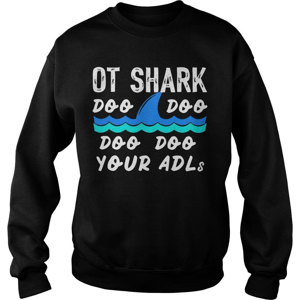Ot Shark Doo Doo Doo Doo Your Adls Sweater