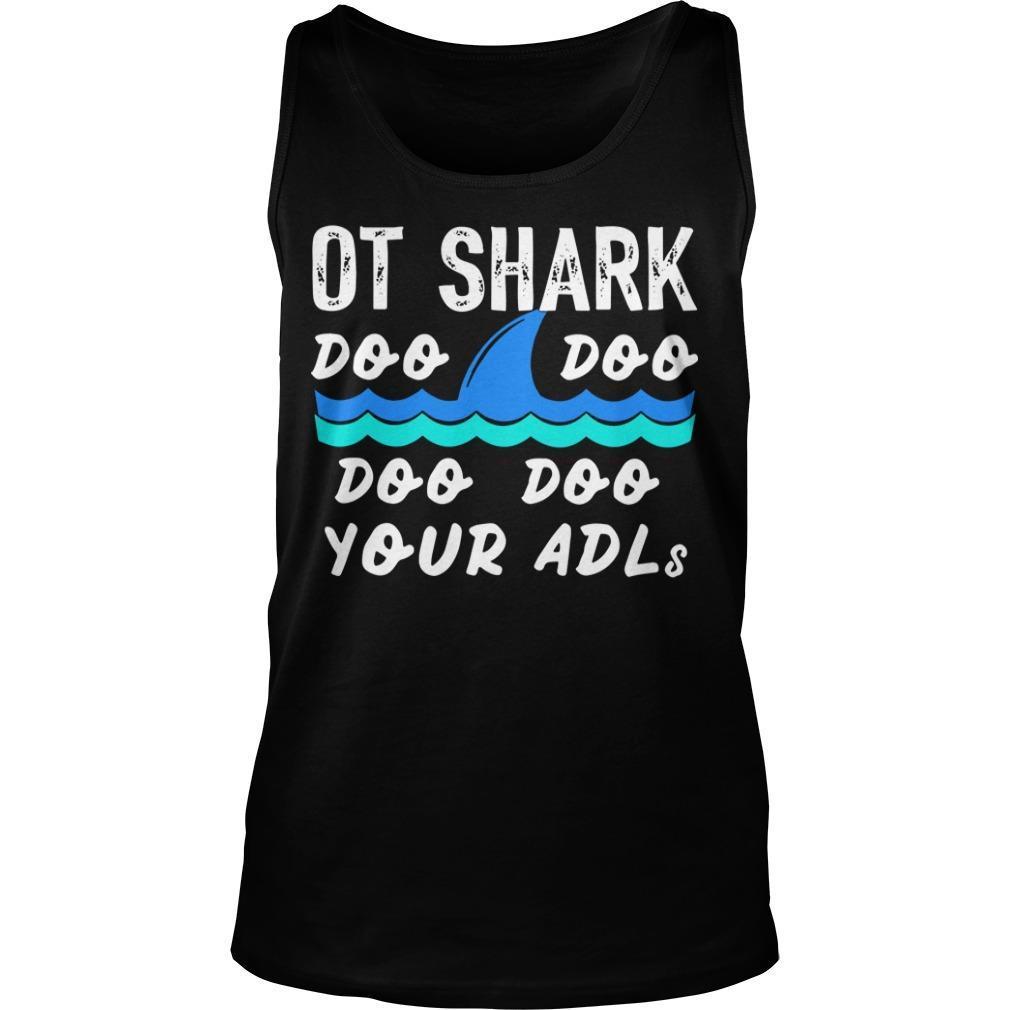 Ot Shark Doo Doo Doo Doo Your Adls Tank Top