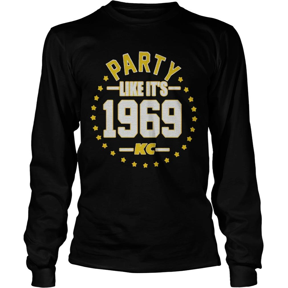 Party Like It's 1969 Kansas City Longsleeve
