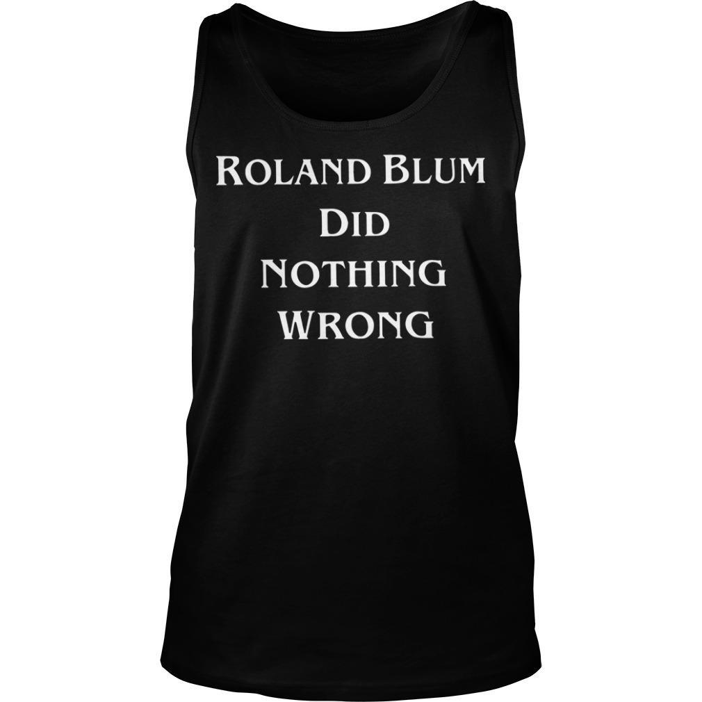 Roland Blum Did Nothing Wrong Tank Top