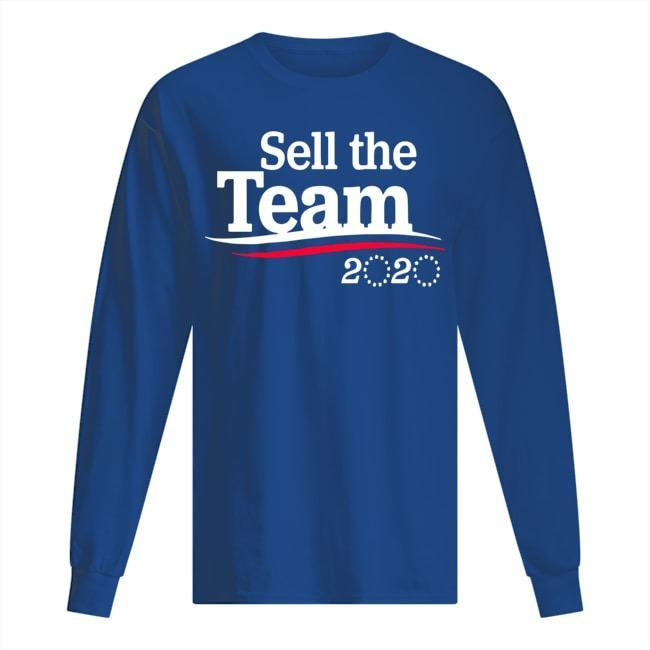 Sell The Team 2020 Longsleeve