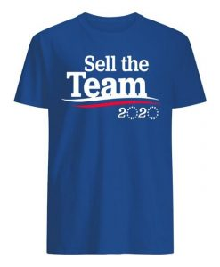 Sell The Team 2020 Shirt