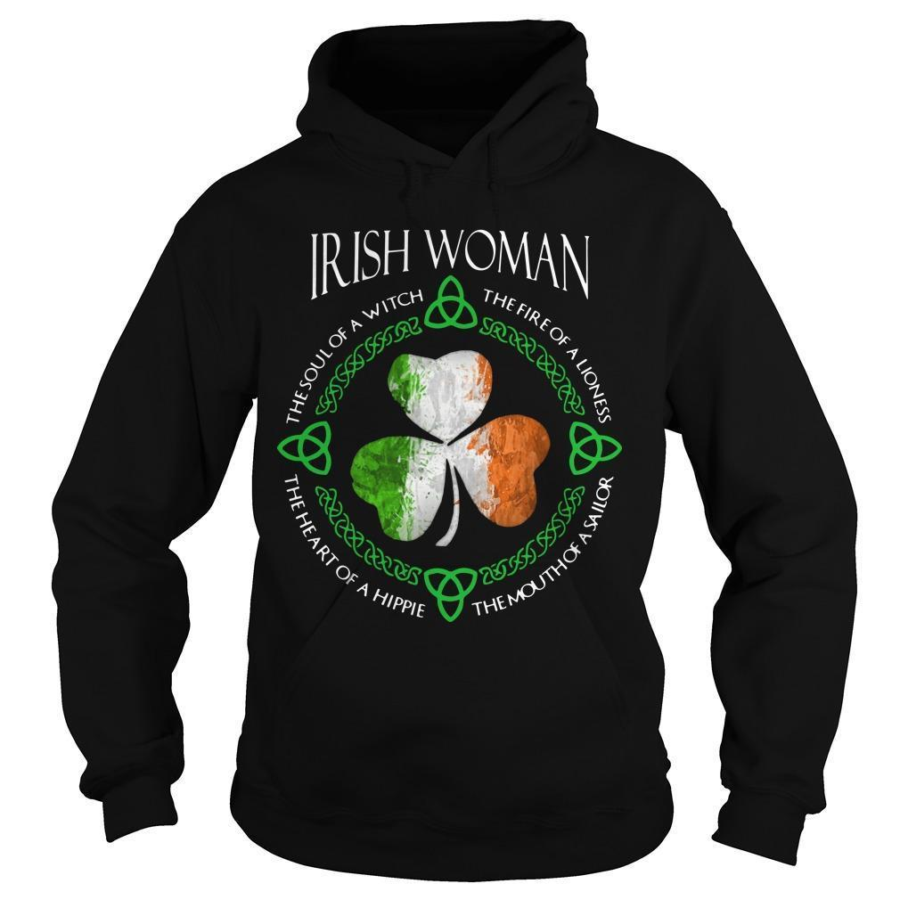 Shamrock Irish Woman The Soul Of A Witch The Fire Of A Lioness Hoodie