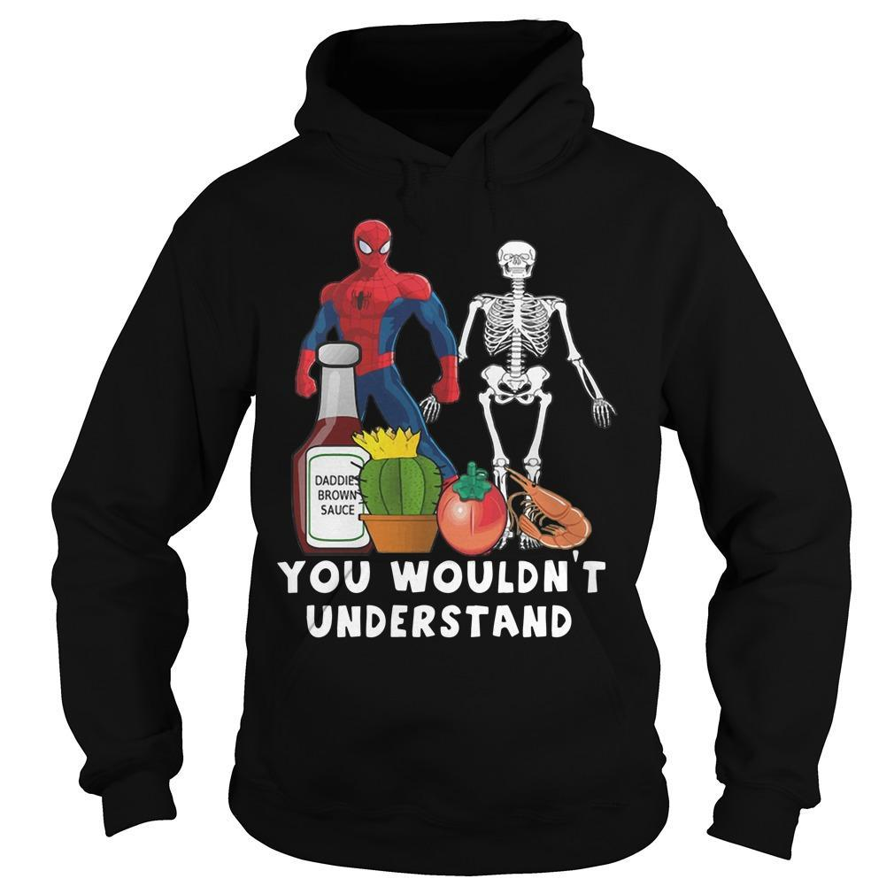 Spider Man And Skellington You Wouldn't Understand Hoodie