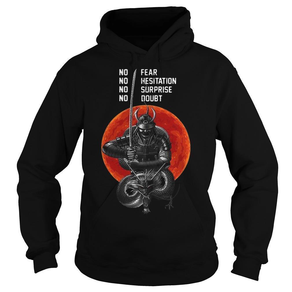 Sunset Musashi Samurai No Fear No Hesitation No Surprise No Doubt Hoodie