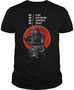Sunset Musashi Samurai No Fear No Hesitation No Surprise No Doubt Shirt