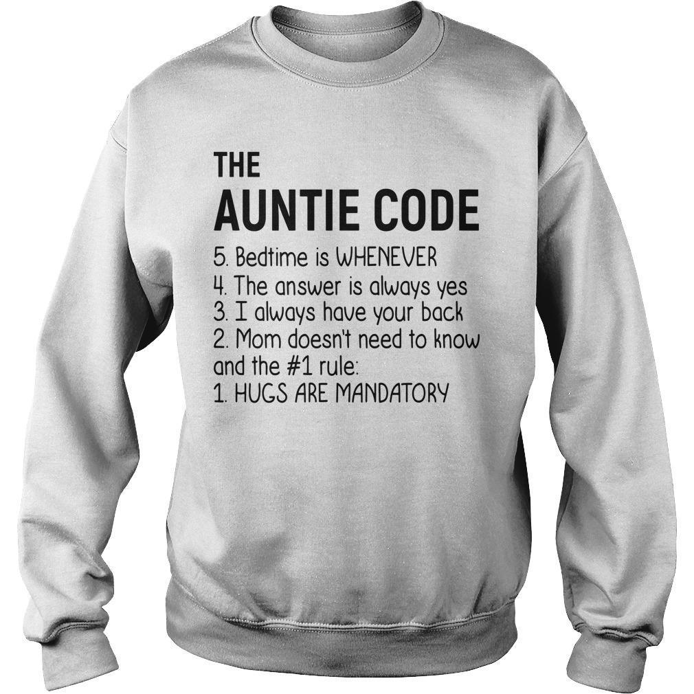 The Auntie Code Bed Time Is Whenever Hugs Are Mandatory Sweater