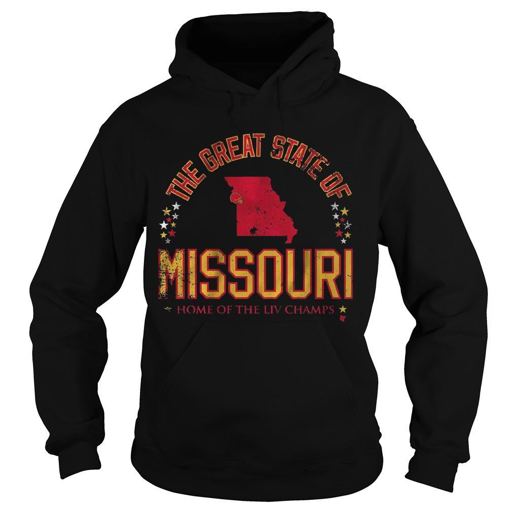 The Great State Of Missouri Home Of The Liv Champs Hoodie