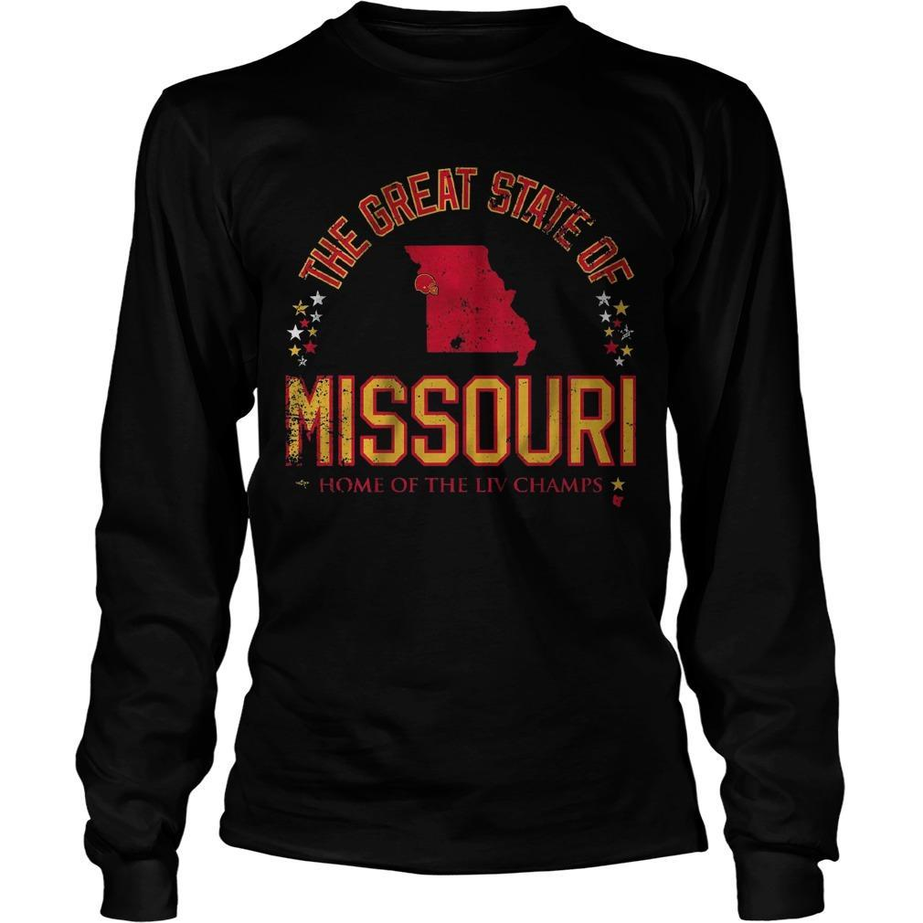 The Great State Of Missouri Home Of The Liv Champs Longsleeve