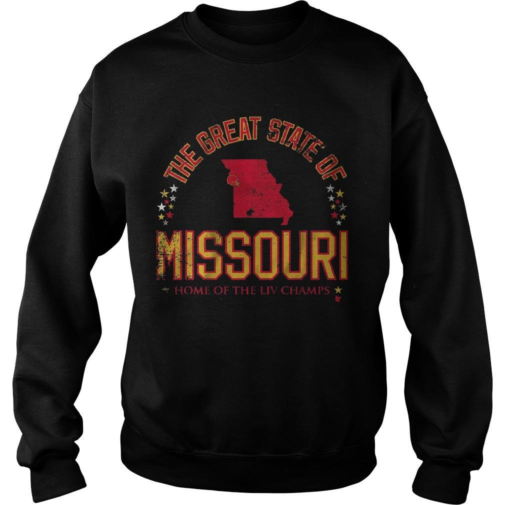 The Great State Of Missouri Home Of The Liv Champs Sweater