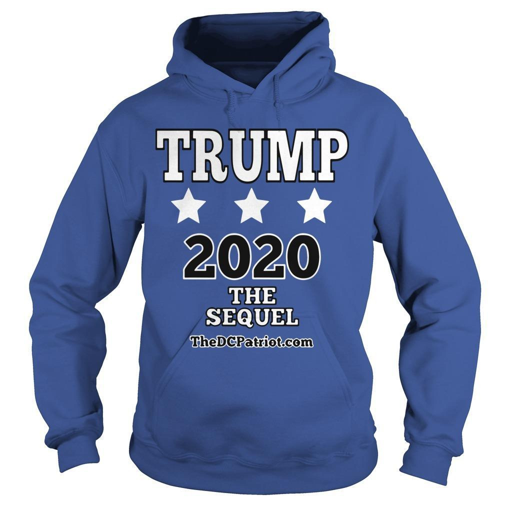 Trump 2020 The Sequel Hoodie