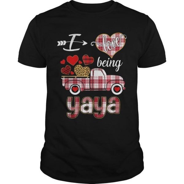 Valentines Day Truck I Love Being Yaya Shirt