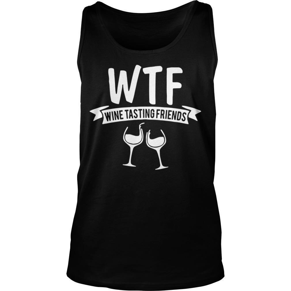 Wtf Wine Tasting Friends Tank Top