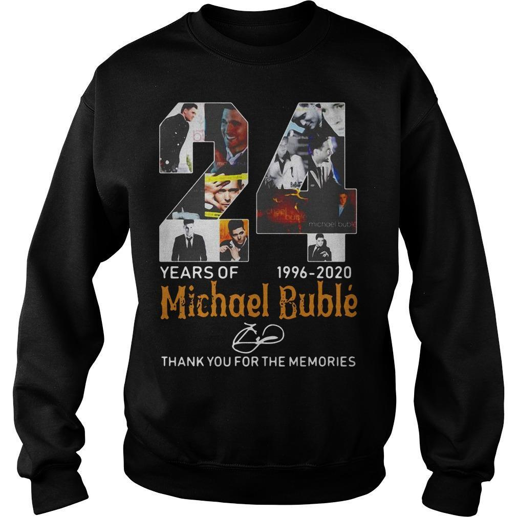 24 Years Of Michael Bublé 1996 2020 Thank You For The Memories Sweater