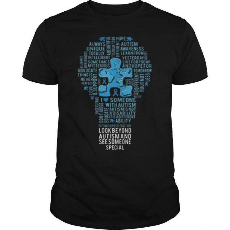 Autism Light Bulb Look Beyond Autism And See Someone Special Shirt