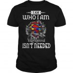 Autism Superman I Am Who I Am Your Approval Isn't Needed Shirt