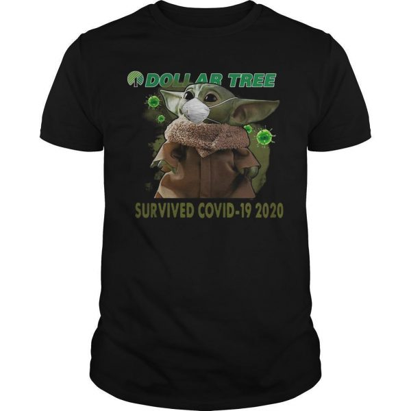 Baby Yoda Dollar Tree Survived Covid 19 2020 T Shirt